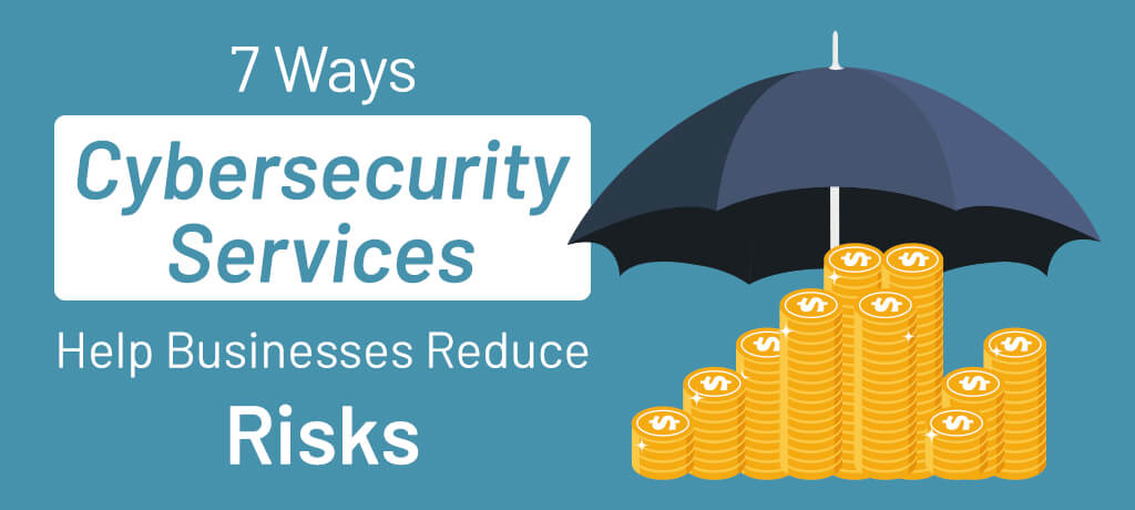 Ways to reduce risks by getting help from Cyber Security Services Providers