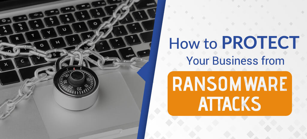 Protect Your Business from Ransomware Attacks with Netlogix